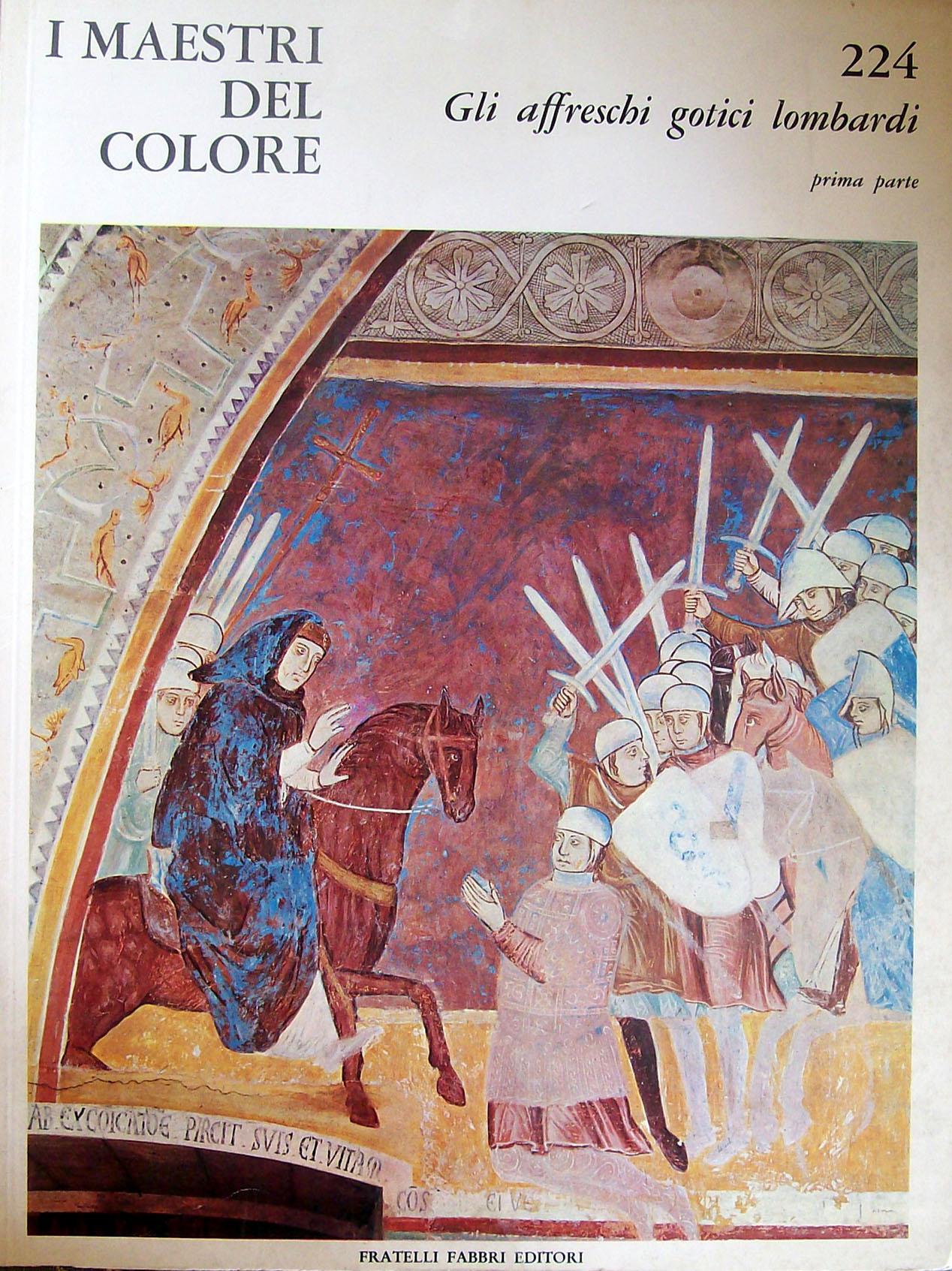 Gli affreschi gotici lombardi (prima parte)