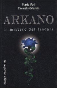 Arkano. Il mistero del Tindari