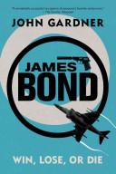 James Bond: Win, Lose Or Die