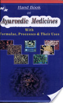 Handbook On Ayurvedic Medicines With Formulae, Processes And Their Uses