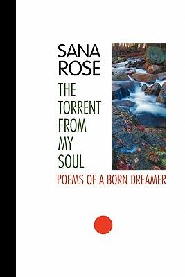 The Torrent from My Soul