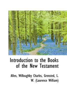 Introduction to the Books of the New Testament