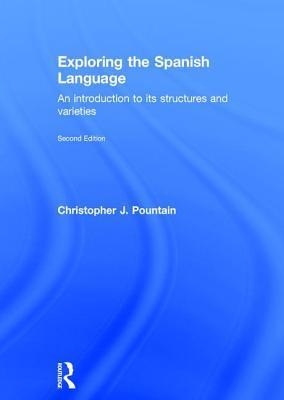 Exploring the Spanish Language