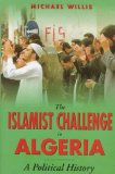 The Islamist Challenge in Algeria