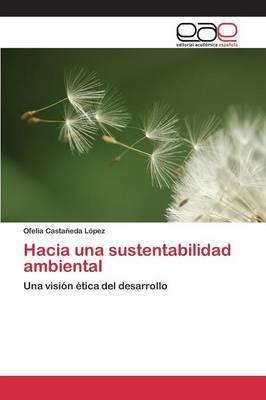 Hacia una sustentabilidad ambiental