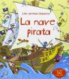 La nave pirata. Libri animati