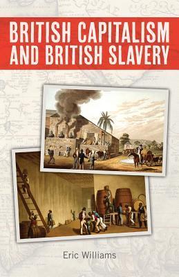 British Capitalism and British Slavery