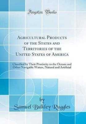 Agricultural Products of the States and Territories of the United States of America