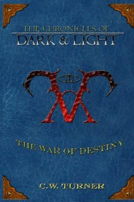 The Chronicles of Dark & Light - the War of Destiny