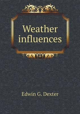 Weather Influences