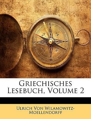 Griechisches Lesebuch, Volume 2