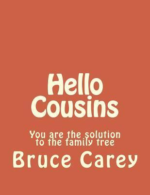 Hello Cousins