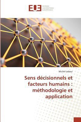 sens décisionnels et facteurs humains