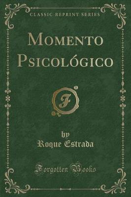 Momento Psicológico (Classic Reprint)