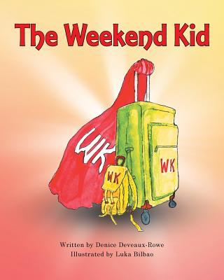 The Weekend Kid