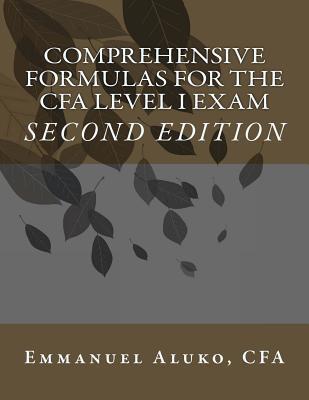 Comprehensive Formulas for the CFA Level I Exam