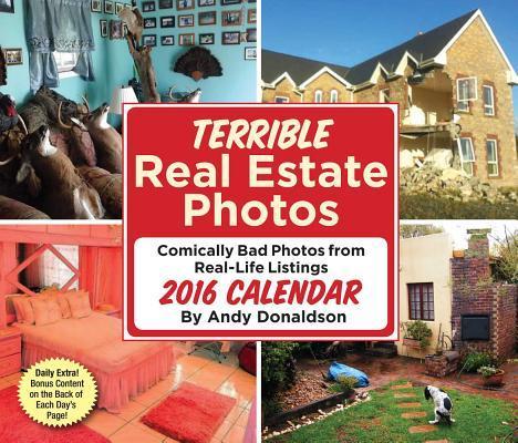 Terrible Real Estate Photos 2016 Calendar