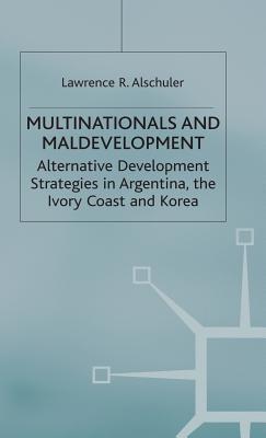 Multinationals and Maldevelopment