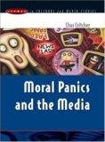 Moral Panics and the Media