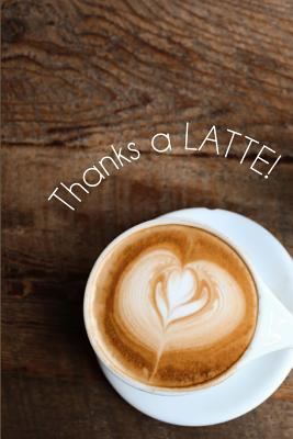 Thanks a latte!