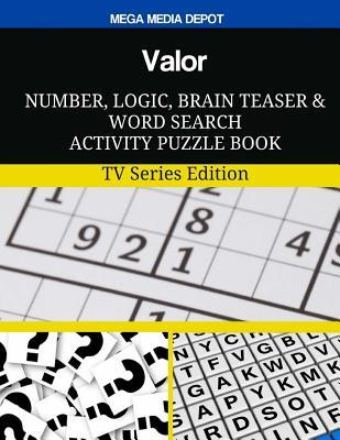 Valor Number, Logic, Brain Teaser and Word Search Activity Puzzle Book