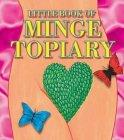 The Little Book of Minge Topiary