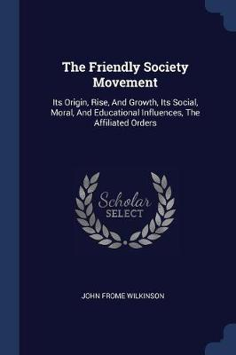 The Friendly Society Movement