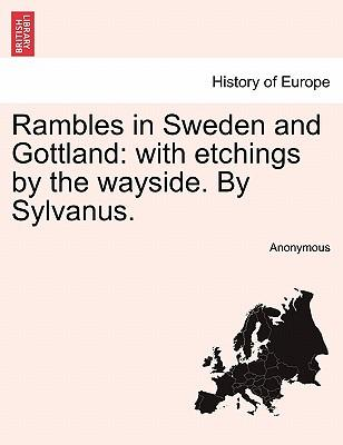 Rambles in Sweden and Gottland