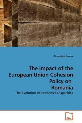The Impact of the European Union Cohesion Policy on Romania