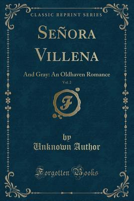 Señora Villena, Vol. 2 of 1