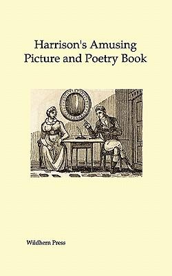 Harrison's Amusing Picture and Poetry Book (Illustrated Edition)