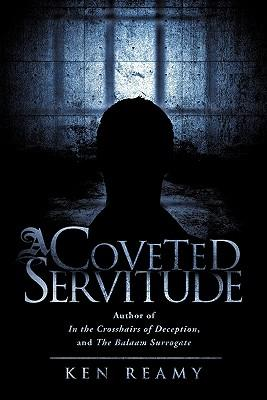 A Coveted Servitude