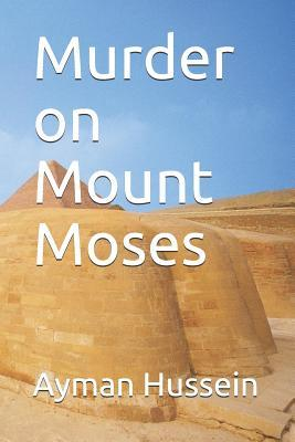 Murder on Mount Moses