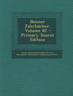 Bonner Jahrbucher, Volume 82