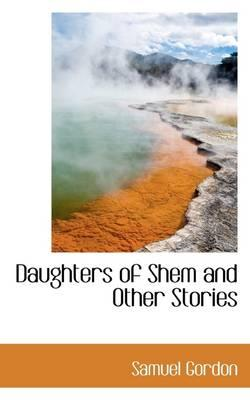 Daughters of Shem an...