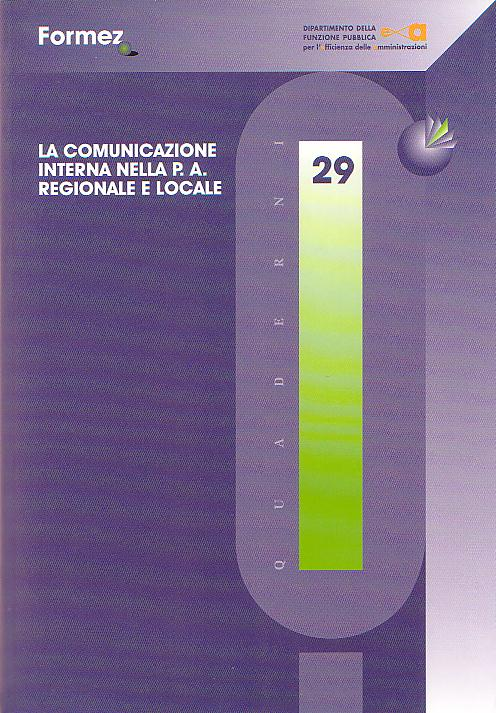 La Comunicazione interna nella P.A. regionale e locale