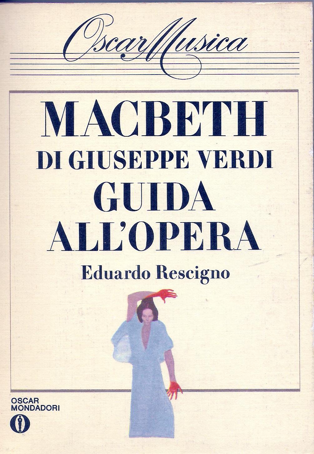 Macbeth di Giuseppe Verdi : guida all'opera