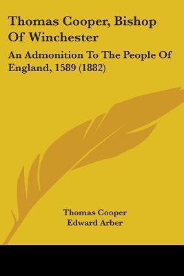 Thomas Cooper, Bishop of Winchester