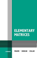 Elementary Matrices and Some Applications to Dynamics and Differential Equations, by R.A. Frazer, W.J. Duncan and A.R. Collar