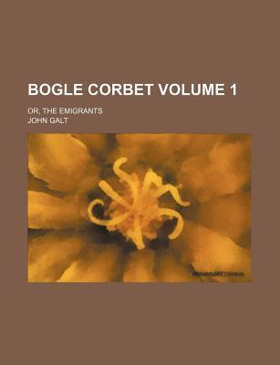 Bogle Corbet; Or, th...