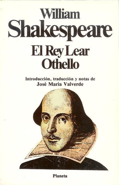El Rey Lear; Othello, el Moro de Venecia