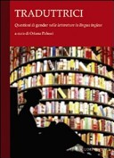 Traduttrici. Questioni di «gender» nelle letterature in lingua inglese