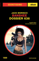 Banshee - Dossier 636 (Segretissimo)
