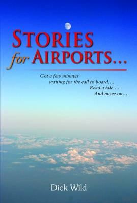 Stories for Airports...