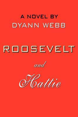 Roosevelt And Hattie