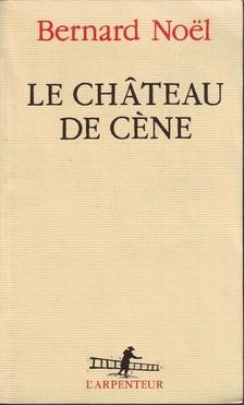 Le Château de Cène