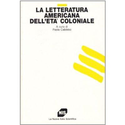 La letteratura americana dell'età coloniale