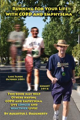 Running for Your Life With Copd and Emphysema