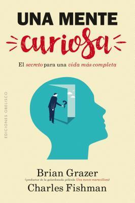 Una mente curiosa / A Curious Mind