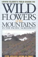 Wildflowers of the Mountains in the Pacific Northwest